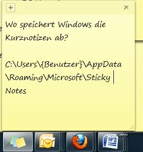 Die klassischen Sticky Notes unter Windows 7 speichern Daten an einem anderen Pfad.