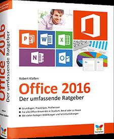Office 2016 - der umfassende Ratgeber